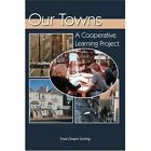 Our Towns: A Cooperative Learning Project by Thea C Durling (Paperback / softback, 2002)
