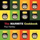 The Marmite Cookbook by Paul Hartley (Hardback, 2003)