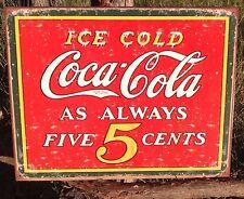COKE Coca Cola Sign Tin Vintage Garage Bar Decor Old Ice Cold Always Five 5 Cent