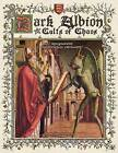Dark Albion: Cults of Chaos by Rpgpundit (Paperback / softback, 2016)