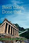 Been There, Done That by Deborah Bishop-Malamou (Paperback / softback, 2011)