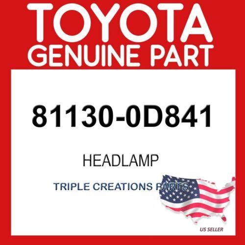 TOYOTA GENUINE 811300D841 UNIT ASSY RH 81130-0D841 HEADLAMP