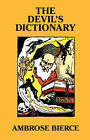 The Devil's Dictionary [Facsimle Edition] by Ambrose Bierce (Hardback, 2008)