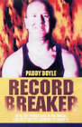 Record Breaker by Paddy Doyle (Paperback, 2004)