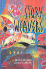 Storyweavers: A Collection of Australian Short Stories for Middle to Senior Secondary Students by Pan Macmillan Australia (Hardback, 2006)