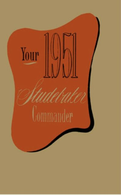 1947 Studebaker Commander Owners Manual User Guide Instruction ...