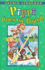 Pippi Goes on Board by Astrid Ericsson Lindgren (Paperback, 1977)