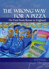 The Wrong Way for a Pizza by Brian Mooney (Paperback, 2013)