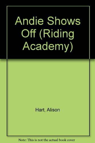 Andie Shows Off  Riding Academy  6