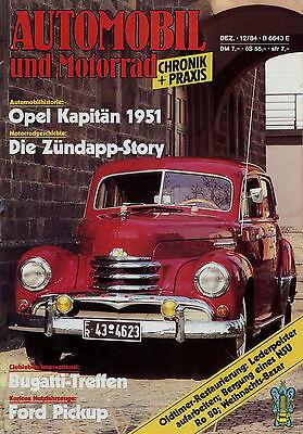 Automobilia Automobil Motorrad Chronik 12/84 1984 Ford T A Lloyd Opel Kapitän 1951 Zündapp K