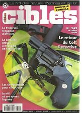 CIBLES N°343 COLT DETECTIVE / PEDERSOLI TRAPDOOR D'OFFICIER / CRABINE BEVEX