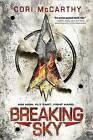 Breaking Sky by Cori McCarthy (Hardback, 2015)