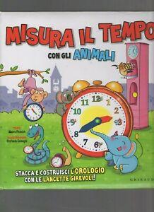 misura il tempo con gli animali - gribaudo editore - prima edizione 2012