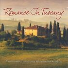 Romance in Tuscany (CD, Jul-2010, Green Hill)