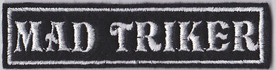MAD TRIKER PATCH BADGE BIKER CRUISER PATCHES SEW ON #0046