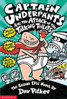 Captain Underpants and the Attack of the Talking Toilets by Dav Pilkey (Hardback, 1999)