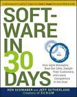 Software in 30 Days von Ken Schwaber und Jeff Sutherland (2012, Taschenbuch)