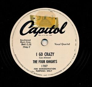 The-FOUR-KNIGHTS-1951-Capitol-1787-Promo-I-Go-Crazy-Got-Her-Off-My-Hands