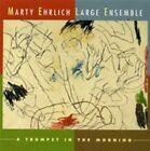 A Trumpet in the Morning von Marty Ehrlich,Large Ensemble (2014)