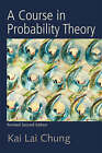 Course in Probability Theory by Kai Lai Chung (Paperback, 2000)