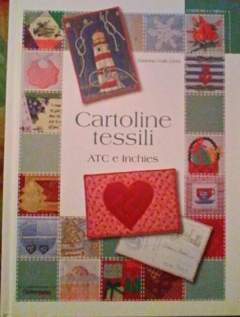 CARTOLINE TESSILI 9788896081051 GIANNA VALLI BERTI LIBRO HOBBY