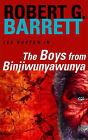 The Boys from Binjiwunyawunya by Robert G. Barrett (Paperback, 1989)