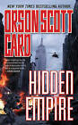 Hidden Empire by Orson Scott Card (Paperback / softback)