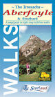 Aberfoyle and Strathard: Eight Easy to Follow Walks by Footprint (Sheet map, folded, 1997)