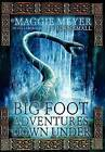 Big Foot Adventures Down Under: Book One in the Series 'Spirits Alive' by Maggie Meyer (Hardback, 2013)