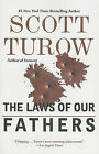 The Laws of Our Fathers by Scott Turow (Paperback / softback, 2011)