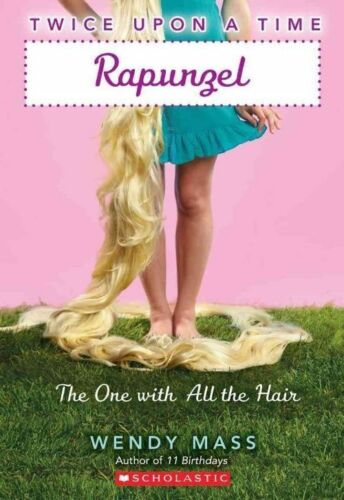 1 of 1 - Rapunzel: The One with All the Hair by Wendy Mass (Paperback / softback)