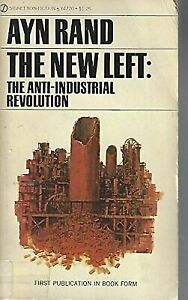 The-New-Left-The-Anti-Industrial-Revolution-by-Ayn-Rand