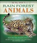 The Field Guide to Rainforest Animals: Explore the Amazon Jungle by Nancy Honovich (Paperback / softback, 2015)