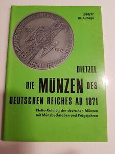 Kleinmünzen & Teilstücke Dietzel Münzen Des Deutschen Reiches Ab 1871 10 Auflage 1976/77 Nettokatalog