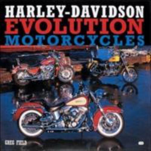 Harley Davidson Evolution Motorcycles By Greg Field 2001 Hardcover Revised Edition For Sale Online Ebay