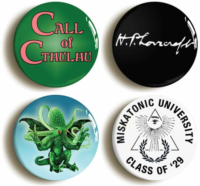 4 x CALL OF CTHULHU HP LOVECRAFT BADGE BUTTON PINS (1inch/25mm diamt) MISKATONIC
