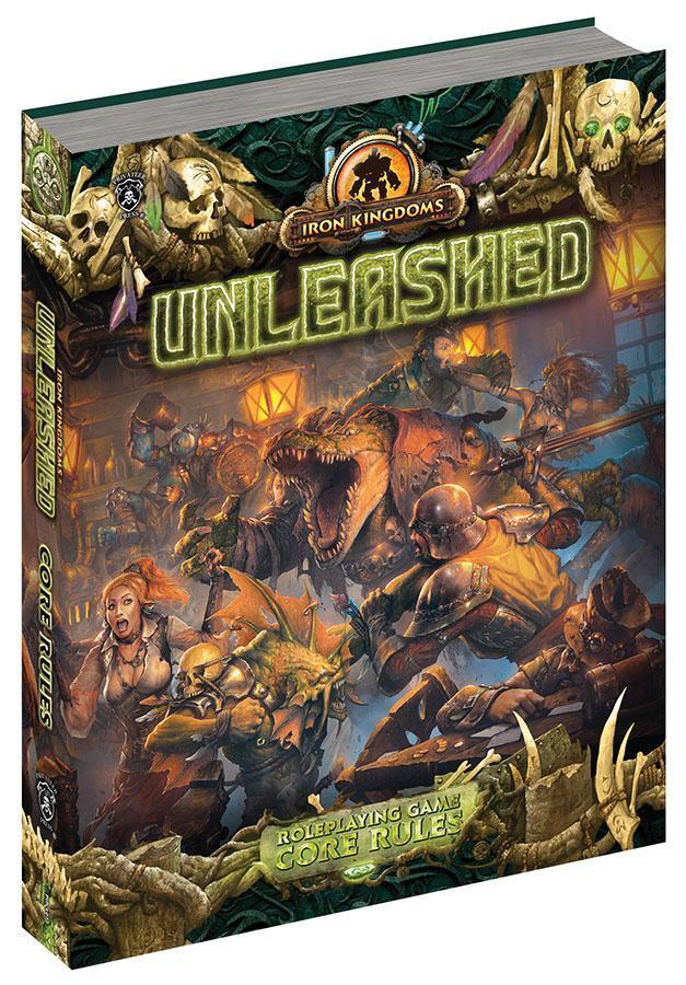 Iron Kingdoms Full Metal Fantasy RPG  Unleashed - Core Rules (Hardcover)