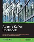 Apache Kafka Cookbook by Saurabh Minni (Paperback, 2015)