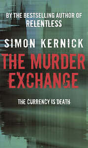 The-Murder-Exchange-Kernick-Simon-Used-Good-Book