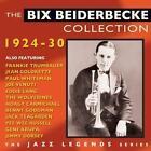 The Bix Beiderbecke Col.1924-30 von Bix Beiderbecke (2014)