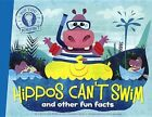 Hippos Can't Swim: And Other Fun Facts by Laura Disiena (Hardback, 2014)