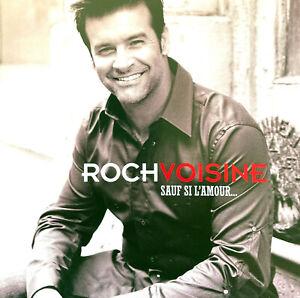 Roch Voisine CD Sauf Si L'Amour... - Europe