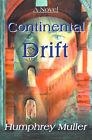 Continental Drift by Humphrey Muller (Paperback / softback, 2000)