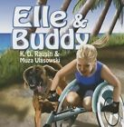 Elle & Buddy by K. D. Rausin (Paperback, 2015)