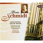 Franz Schmidt - : Orgelwerke (2004)