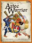 How to Be an Aztec Warrior by Fiona MacDonald (Paperback / softback, 2008)