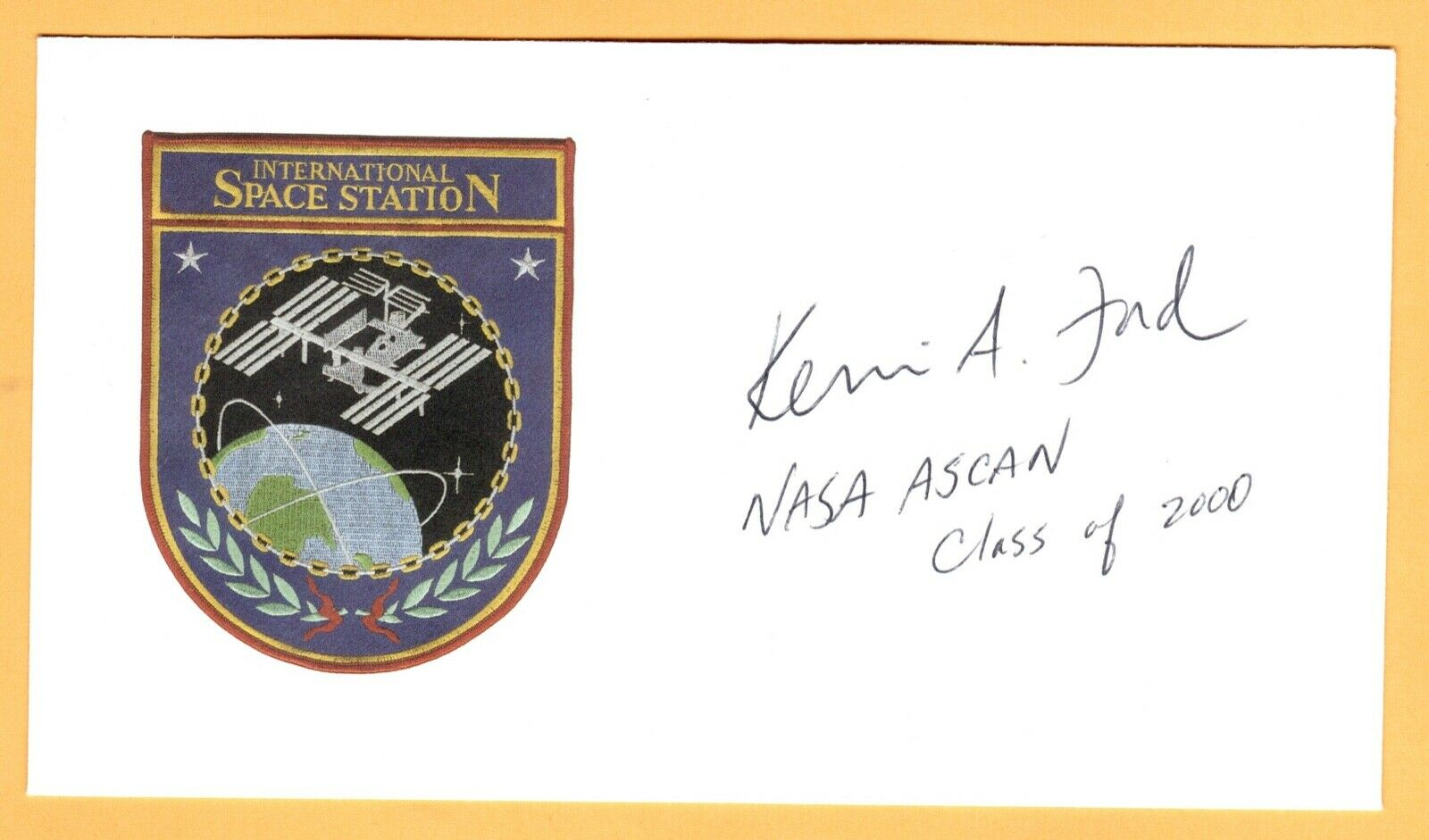 s l1600 - NASA Astronaut Kevin A. Ford autograph - 2 missions
