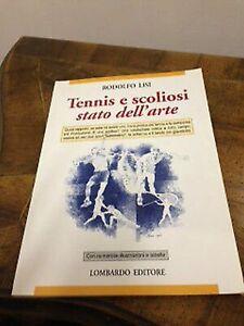 Rodolfo Lisi - Tennis e scoliosi. Stato dell'arte - lombardo - 2007