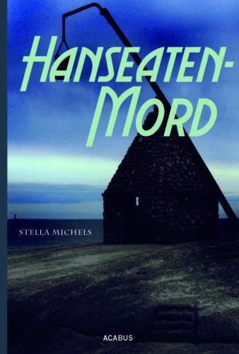 1 von 1 - Hanseaten-Mord von Stella Michels (2013, Taschenbuch)