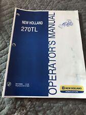 New Holland 270tl Loader Operators Manual